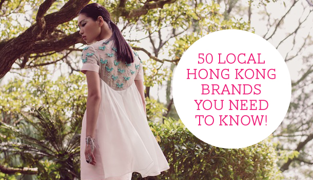 50 Local Hong Kong Brands You Need to Know